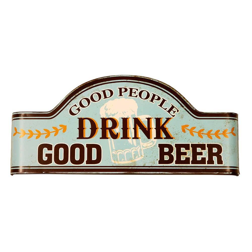 Placa Drink Good Beer em Metal - 46x22 cm