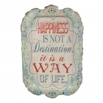 Placa Happiness Is Not a Destination It Is a Way Of Life