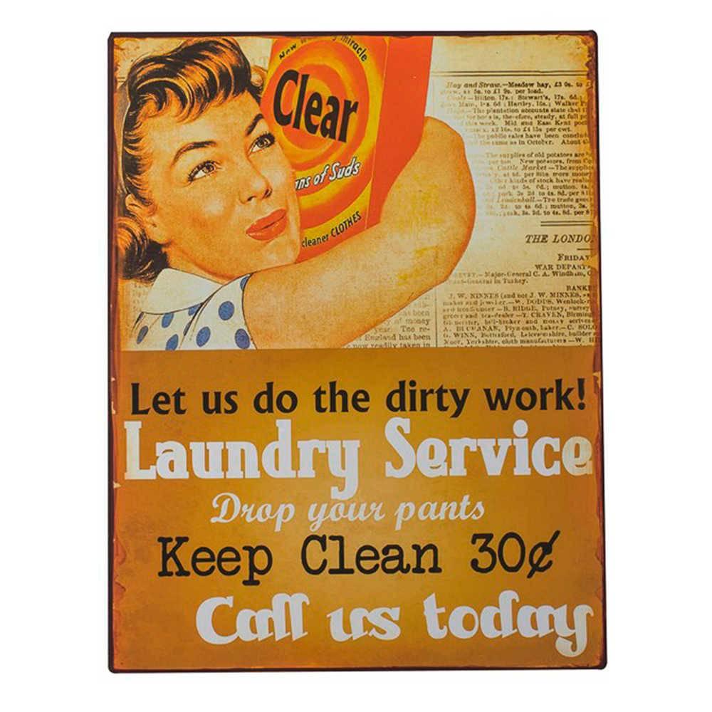 Placa Let Us Do The Dirty Work em Metal - 40x30 cm