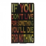 Placa Live For Something em Madeira - 57x30 cm