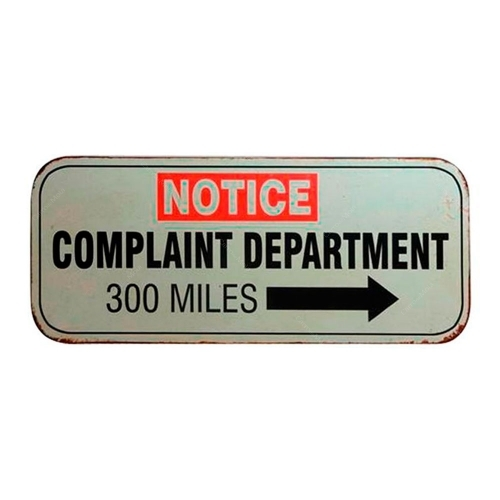 Placa Notice Complaint Departament 300 Miles em Metal - 30,5x12,7 cm
