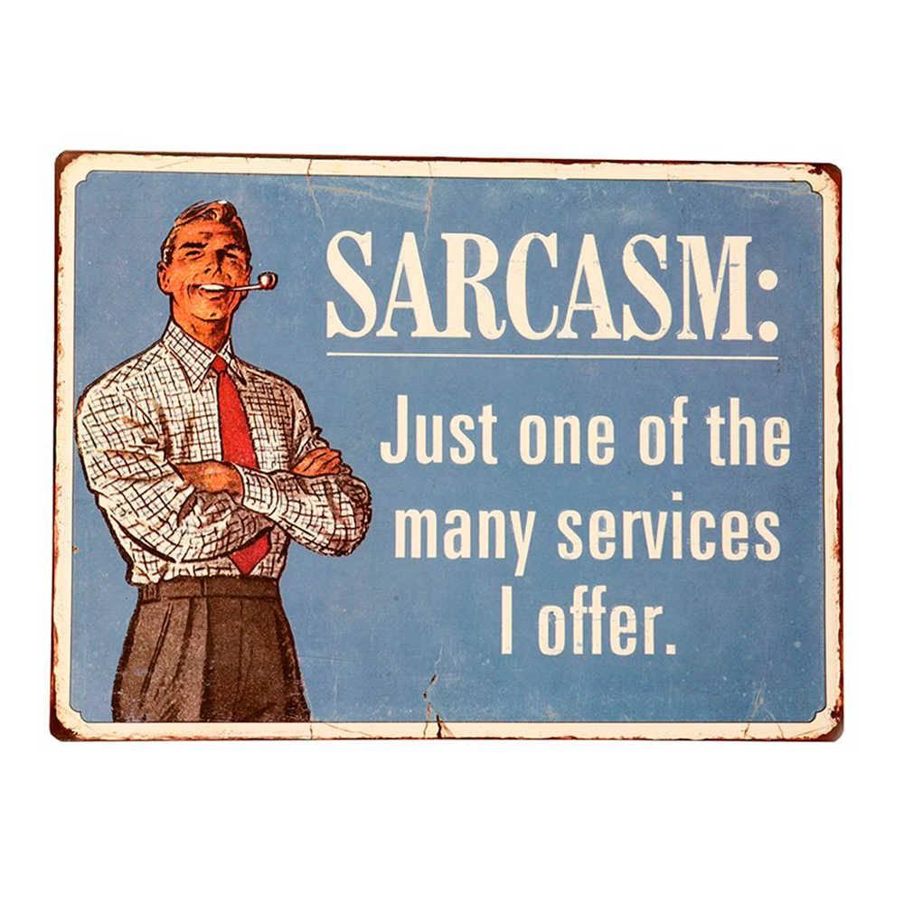 Placa Sarcasm em Metal - 35x26 cm