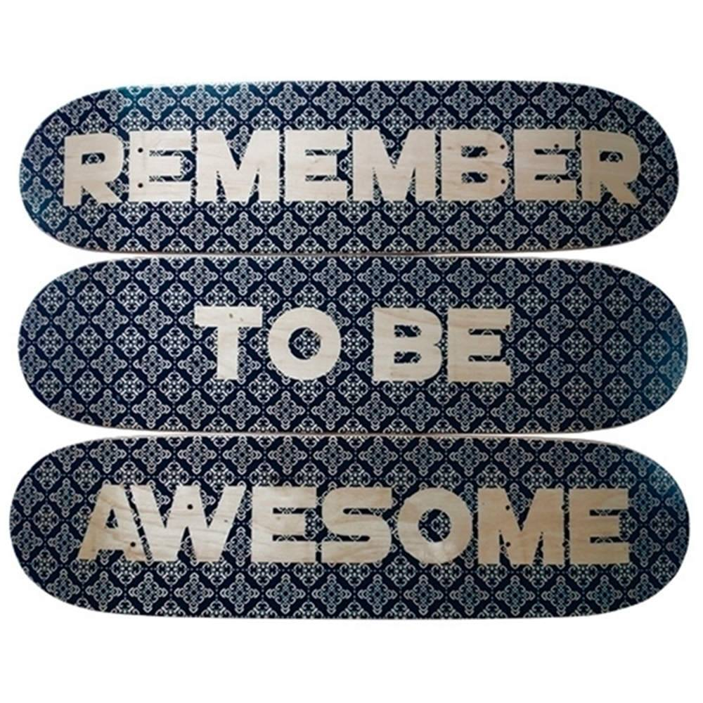 Placa Skate Loft Remember To be Awesome Azul em Madeira - Urban - 80x22 cm