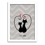 Pôster com Moldura Branca Love Cats Médio