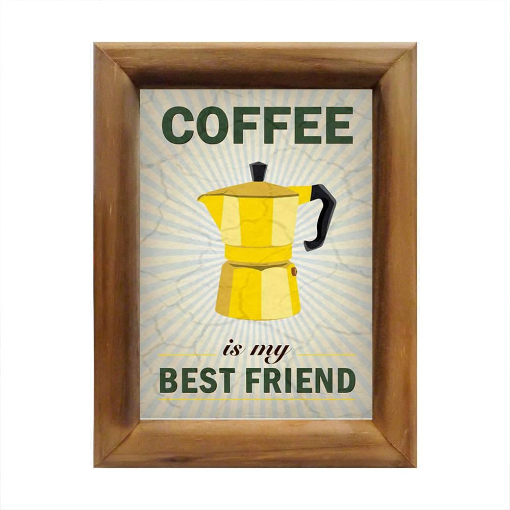 Quadro O Café É o Meu Melhor Amigo em Madeira - 26x20 cm