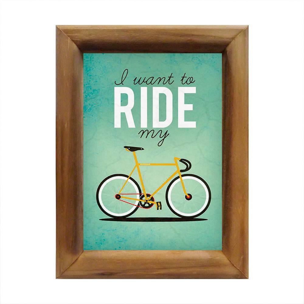 Quadro Eu Quero Andar com Minha Bicicleta em Madeira - 26x20 cm