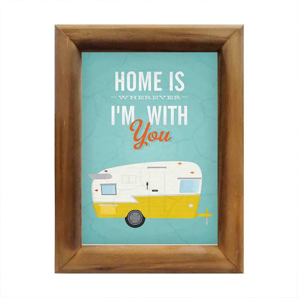 Quadro Home is Wherever I am With You em Madeira - 26x20 cm
