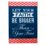 Quadro Let Your Faith Be Bigger Than Your Fear