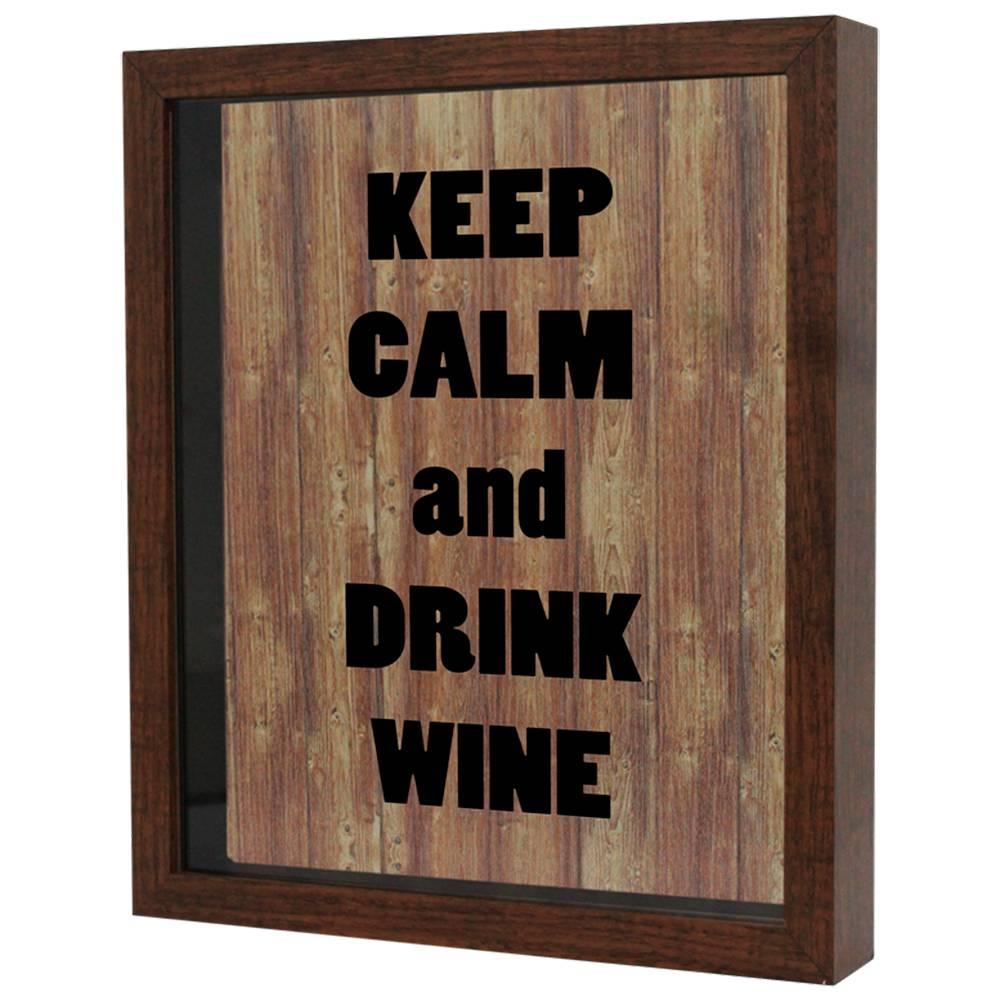 Quadro Porta Rolhas Keep Calm And Drink Wine Tabaco em MDF e Vidro - 25x20 cm