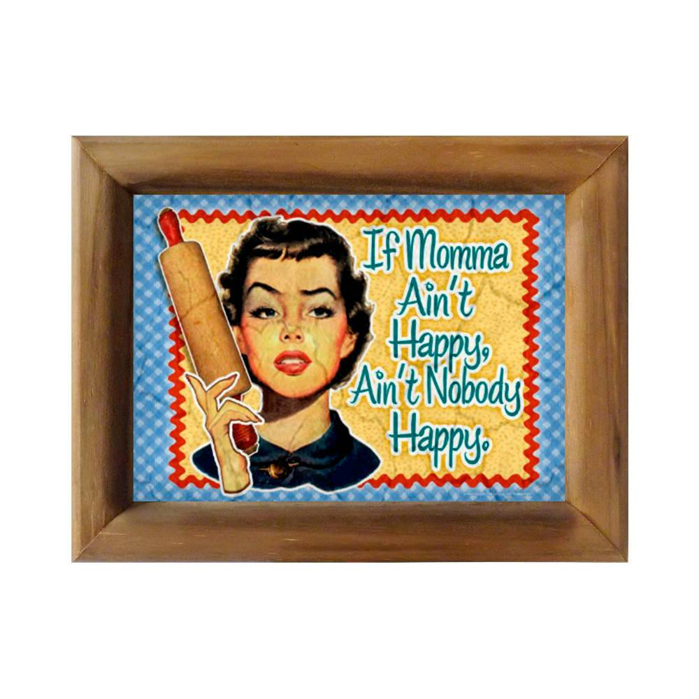 Quadro Se Mamãe Não Está Feliz Retrô em Madeira - 26x20 cm