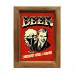 Quadro Todo Mundo Precisa de Um Hobby Cerveja em Madeira
