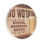 Relógio de Parede No Working During Drinking Hours