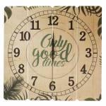 Relógio de Parede Only Good Times em Madeira MDF - 40 cm