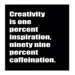 Tela Creativity Is Impressão em Tecido