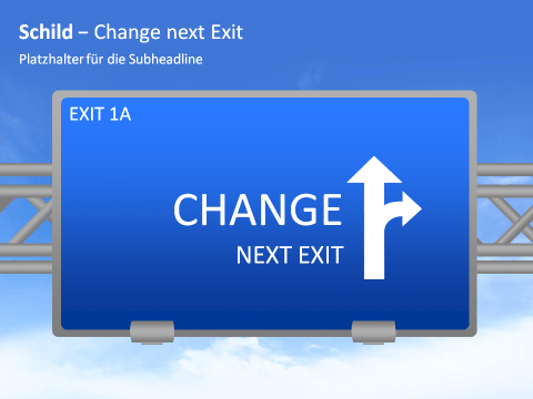 Sign - Change next Exit 1 german