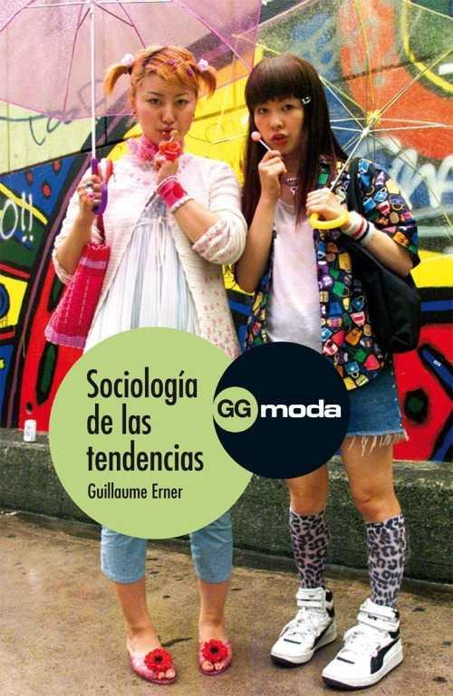 """""""Sociología de las tendencias"""", de Guillaume Erner"""