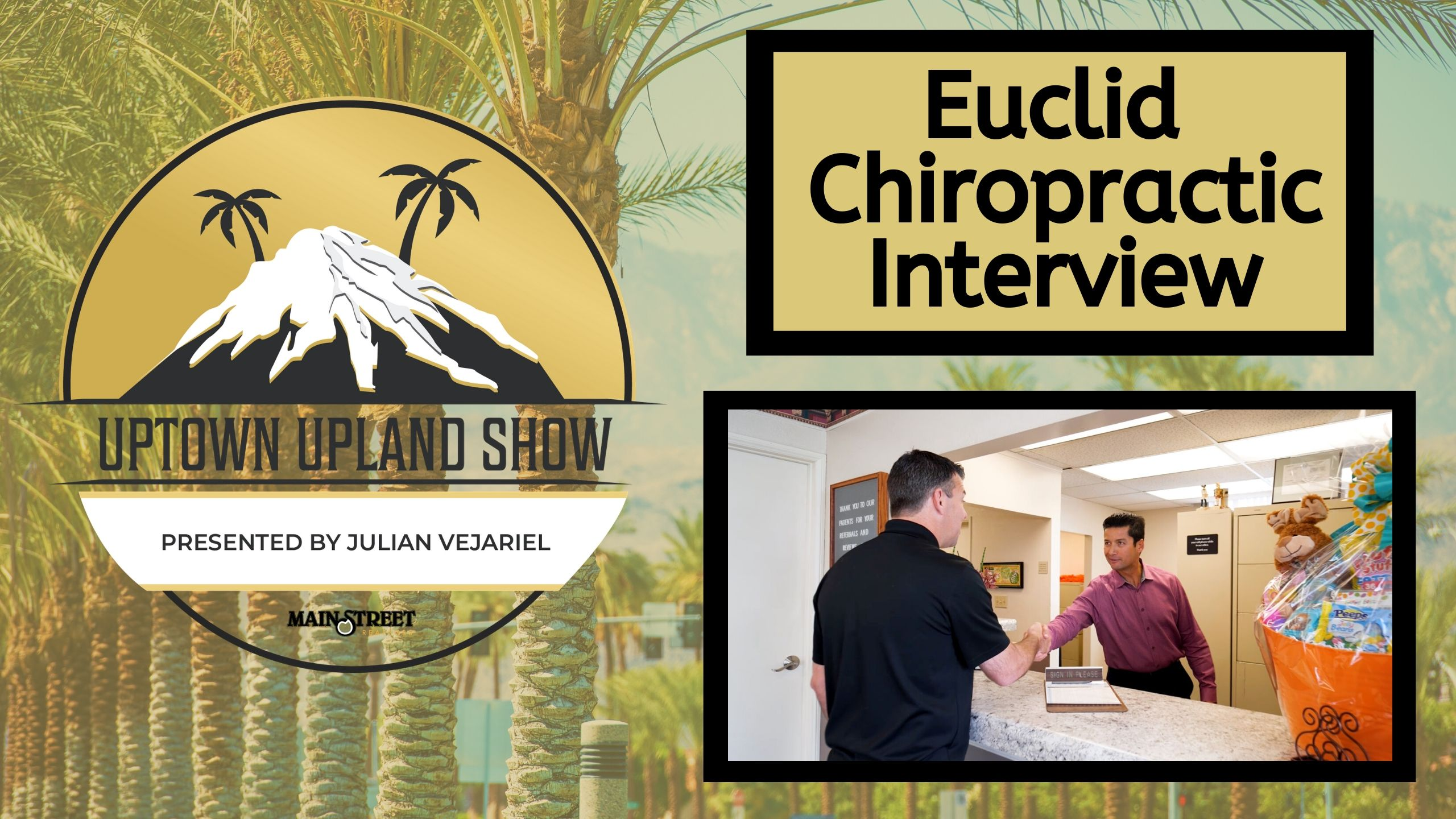 Uptown Upland Show: Euclid Chiropractic Interview