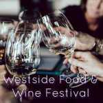 2nd Annual Los Angeles Westside Food & Wine Festival 2021