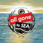 All Gone To Sea 2019