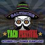 Baltimore's Taco Festival 2021