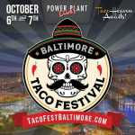 Baltimore Taco Festival 2018 2019