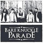 BARE KNUCKLE PARADE 2017