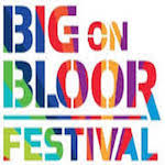 BIG on Bloor Festival 2019