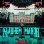 Boulevard3 Mayhem Manor Halloween Party 2017 Tickets 2021