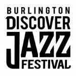 Burlington Discover Jazz Festival 2018