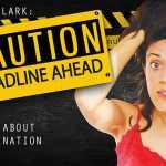 CAUTION - Deadline Ahead 2020