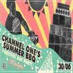Channel One's Summer BBQ @ Lakota Bristol / Day Party and Full System 2019