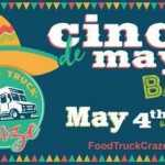 Cinco De Mayo Bash Presented by Food Truck Craze 2021