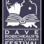 Dave Robicheaux's Hometown Literary Festival 2017