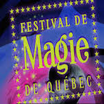 Festival de Magie de Quebec 2019