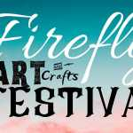 Firefly Art Festival 2021