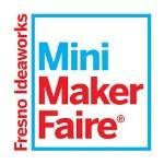 Fresno Ideaworks Mini Maker Faire 2020