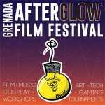 Grenada Afterglow Film Festival 2021