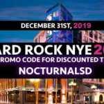 Hard Rock San Diego NYE 2019 Tickets Promo Code 2018