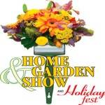 Home and Garden Show and Holiday Fest 2021