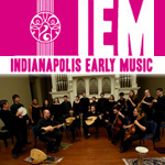 Indianapolis Early Music Festival 2019