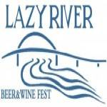Lazy River Beer & Wine Fest 2019