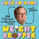 Luke Bolland - Weight Dropper  2020