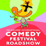 Melbourne International Comedy Festival Roadshow 2018