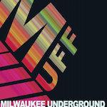 Milwaukee Underground Film Festival 2022
