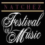 Natchez Festival of Music 2019