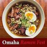 Omaha Ramen Fest 2020