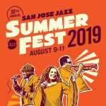 San Jose Jazz Summer Fest 2019 2019