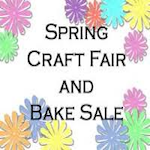 Spring Craft Show and Bake Sale 2020