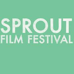 Sprout Film Festival Showcase 2018