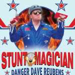 Stunt Magician - Danger Dave Reubens - Adelaide Fringe 2019